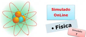 Simulado online de Física 07. Simulado online de Física com gabarito vestibulares enem