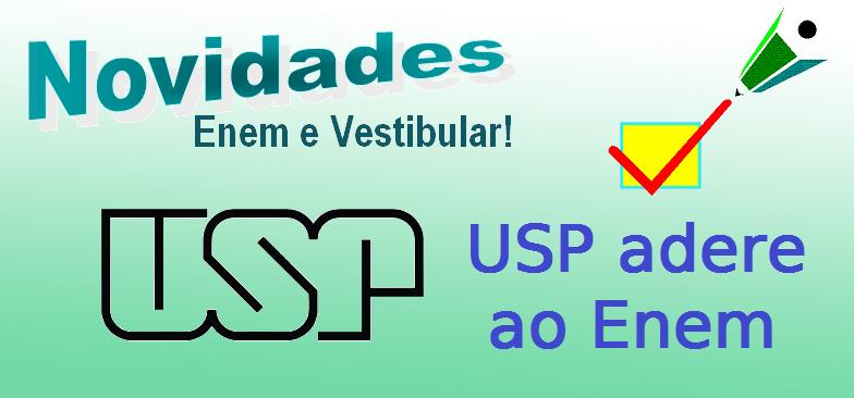 USP adere ao Enem em vestibular