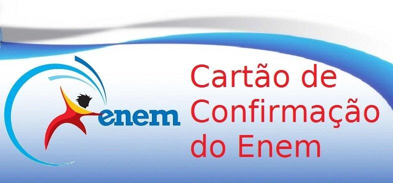 Cartão de Confirmação do Enem no Vestibular1
