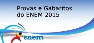 Provas e Gabaritos do ENEM 2015 - 1o. Dia e 2o. Dia, Vestibular1