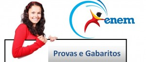 Provas e Gabaritos do Enem