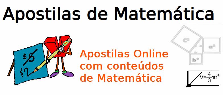 Apostilas de Metemática, assuntos selecionados, revisão