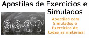 Apostilas Exercícios e Simulados, assuntos selecionados, revisão