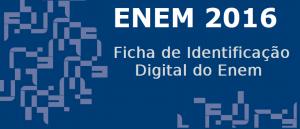 Ficha de Identificação Digital do Enem 2016 por Vestibular1