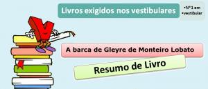 resumo livro A barca de Gleyre de Monteiro Lobato