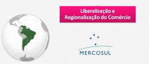 Liberalização e Regionalização do Comércio por Vestibular1