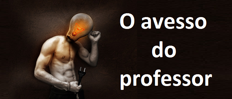 O avesso do professor por Vestibular1