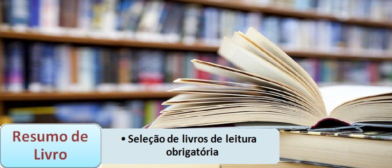 Resumo de Livro de Leitura Obrigatória para Vestibular
