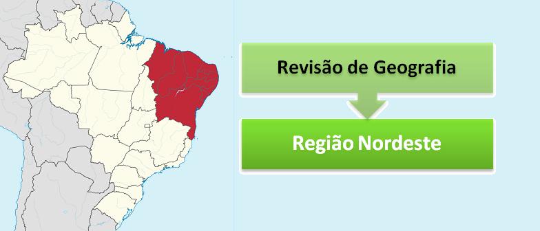 Revisão de Geografia: Região Nordeste por Vestibular1