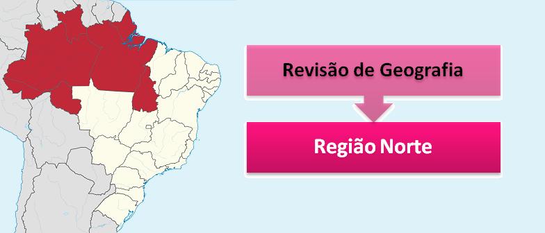 Revisão de Geografia: Região Norte por Vestibular1