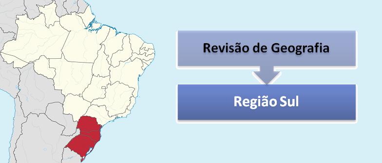 Revisão de Geografia: Região Sul por Vestibular1