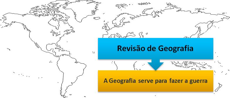 Revisão de Geografia: A Geografia serve para fazer a guerra Vestibular1