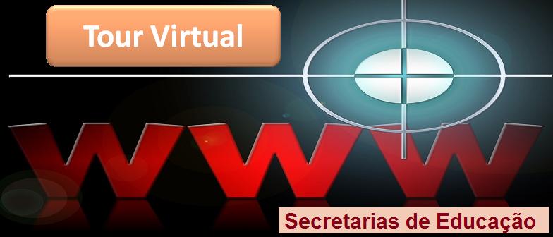 Tour Virtual em Secretarias de Educação em Vestibular1