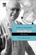 Médico - Cartas a um Jovem Médico por Vestibular1