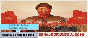 A Morte de Mao Tsé-Tung Revisão de História por Vestibular1