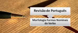 Morfologia Formas Nominais do Verbo Português em Vestibular1
