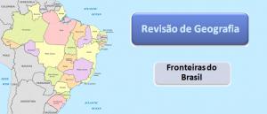 Revisão de Geografia: Fronteiras do Brasil por Vestibular1