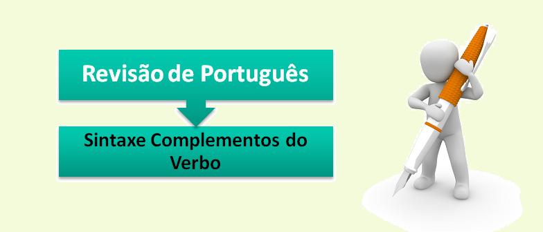 Sintaxe Complementos do Verbo Revisão de Português no Vestibular1