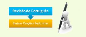 Sintaxe Orações Reduzidas Revisão de Português no Vestibular1
