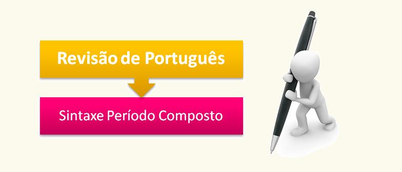 Sintaxe Período Composto Revisão de Português no Vestibular1