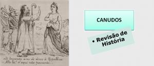 Canudos História do Brasil Revisão por Vestibular1
