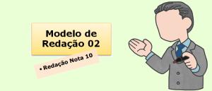 Modelo de redação 02 - Redação Nota 10 Vestibular1