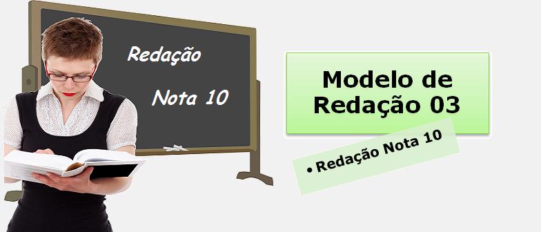 Modelo de redação 03 Redação Nota 10 Vestibular1