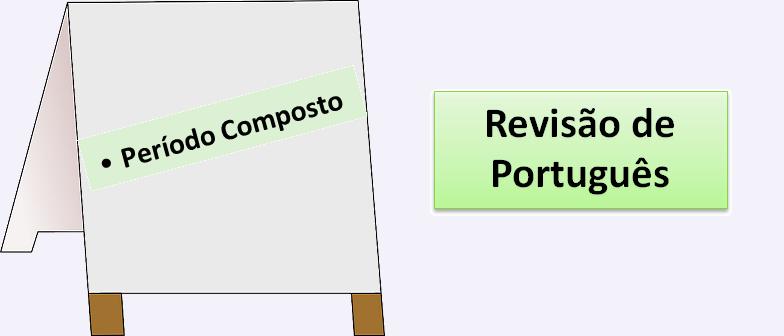 Período Composto Revisão de Português Vestibular1