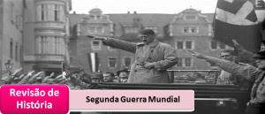 Segunda Guerra Mundial Revisão de História no Vestibular1