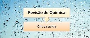 Chuva ácida Revisão de Química Enem