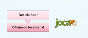 Oficina do Joca Jornal em Vestibular1