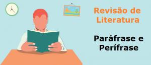 Paráfrase e Perífrase Revisão de Literatura Vestibular1