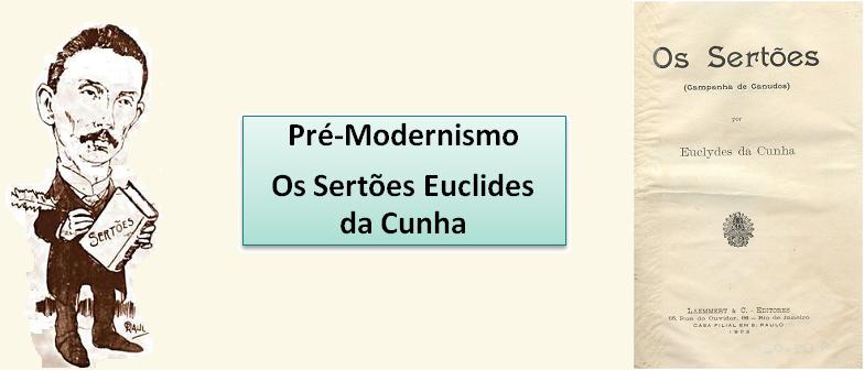 Pré-Modernismo Os Sertões Euclides da Cunha Vestibular1