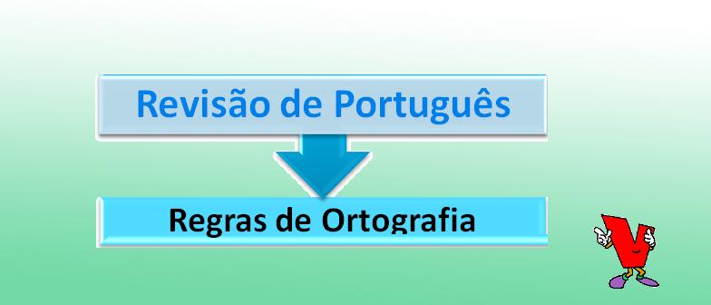 Regras de Ortografia Revisão de Português Vestibular1