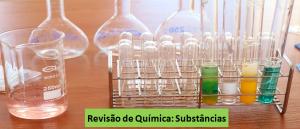 Substâncias Química Revisão Vestibular1