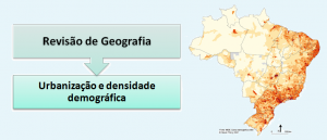 Urbanização e densidade demográfica Geografia Enem