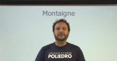 Vídeo Curso de Filosofia Aula 15 Montaigne Vestibular1