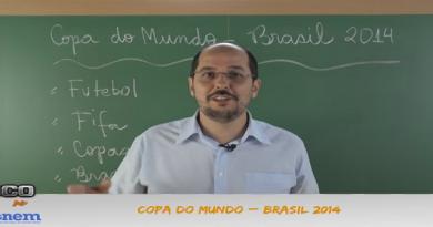 Atualidades Vídeo Aula 02 Copa do Mundo no Brasil 2014. Exames