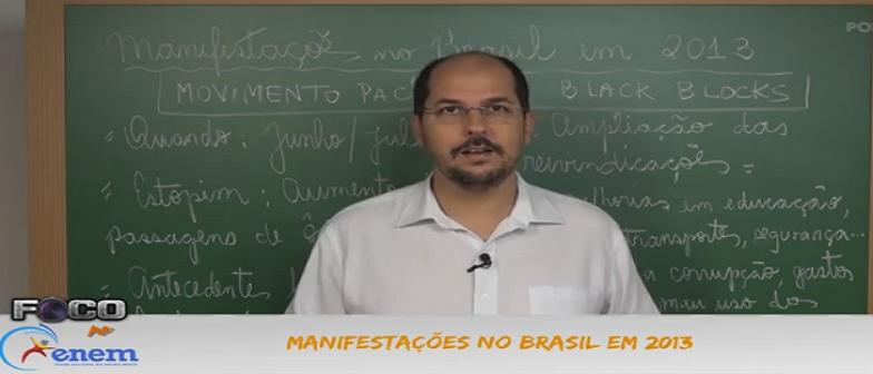 Atualidades Vídeo Aula 03 Manifestações no Brasil em 2013. Enem