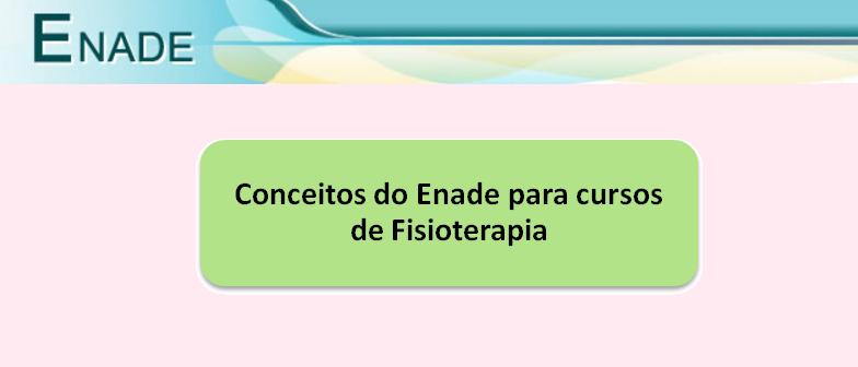 Conceitos do Enade para cursos de Fisioterapia Vestibular1