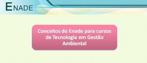 Conceitos do Enade Tecnologia em Gestão Ambiental Vestibular1