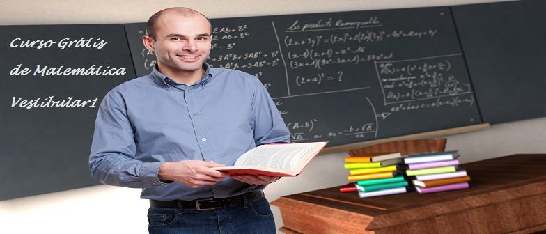 Curso Grátis de Matemática no Vestibular1 Enem