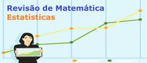 Estatísticas Revisão de Matemática Vestibular1