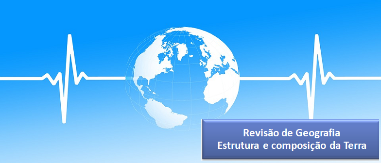 Estrutura e composição da Terra Vestibular1