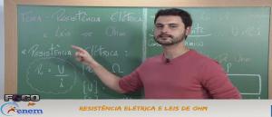 Física Vídeo Aula 03 Resistência Elétrica e Leis de Ohm. Vestibular1