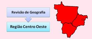 Geografia do Brasil Região Centro-oeste Vestibular1