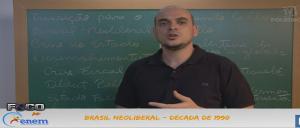 Geografia Vídeo Aula 03 Brasil Neoliberal Década de 1990. Vestibular1