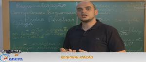 Geografia Vídeo Aula 05 Regionalização. Vestibular