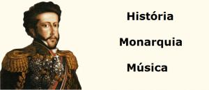 História Monarquia Música Vestibular1