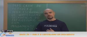 História Vídeo Aula 06 Anos 70 EUA e o capitalismo em descrédito
